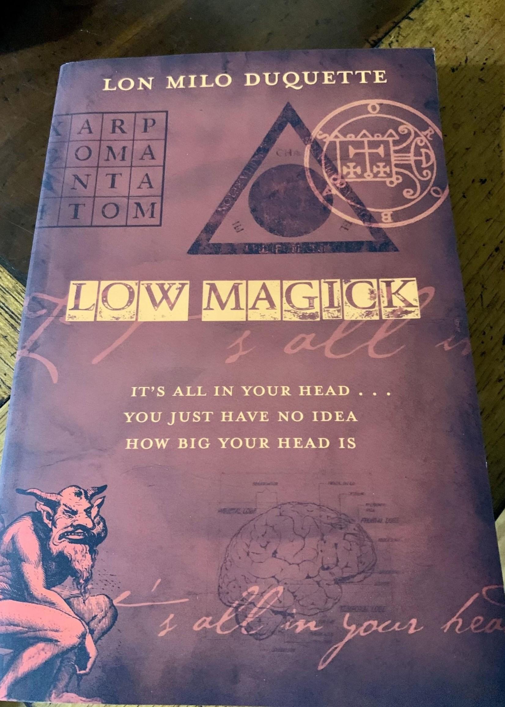 Low Magick - Lon Milo DuQuette