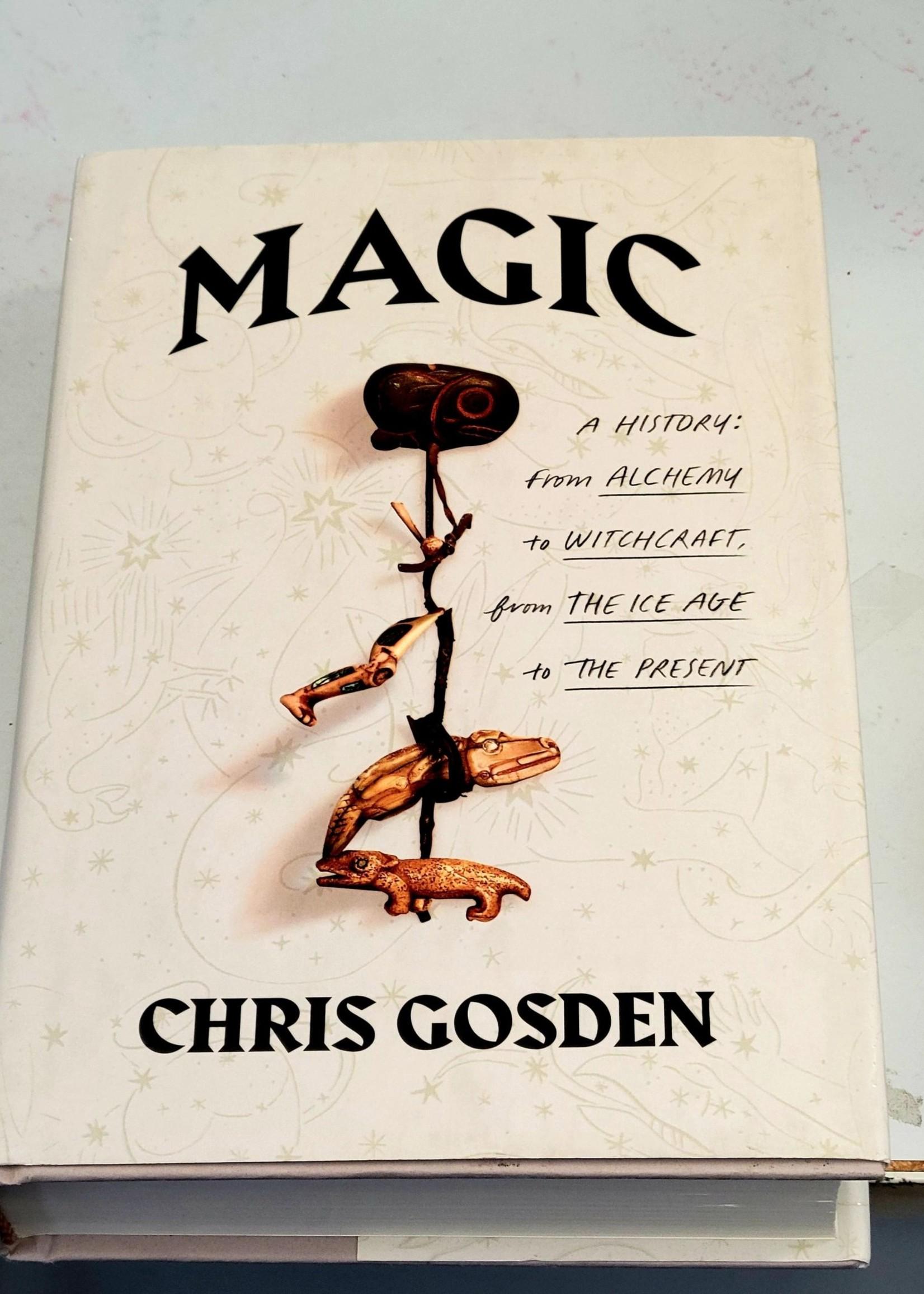 Magic - A History - Chris Gosden