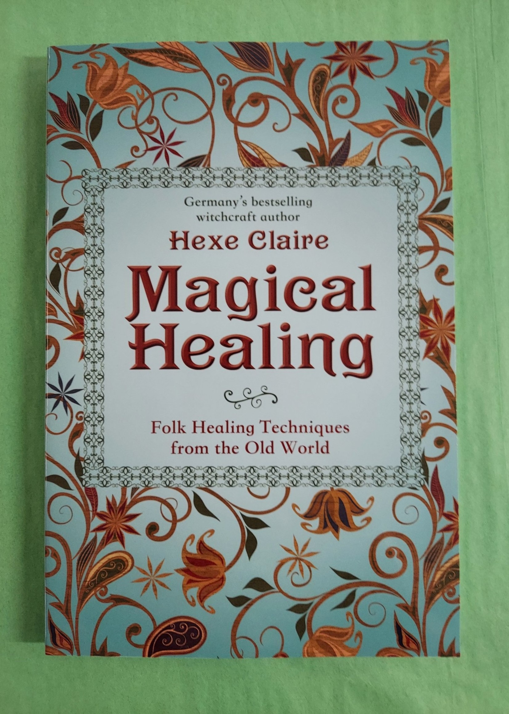 Magical Healing - BY HEXE CLAIRE