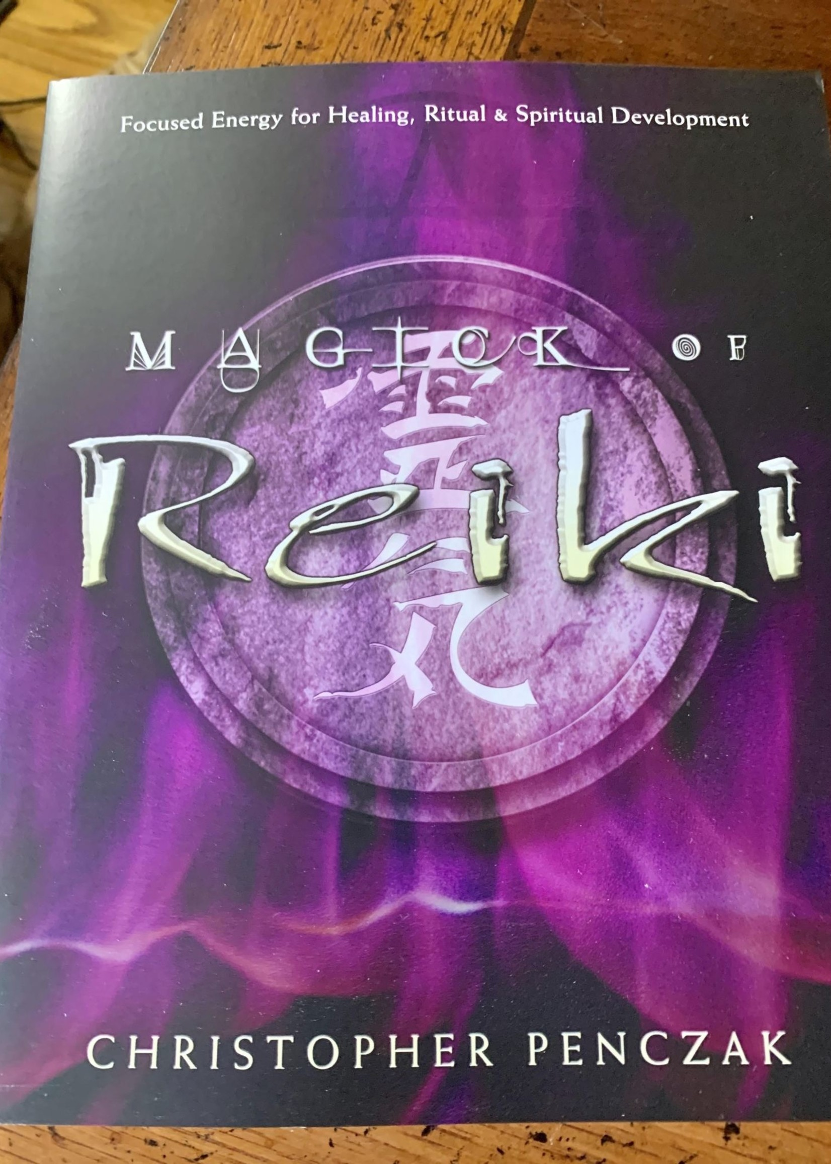 Magick of Reiki - Christopher Penczak