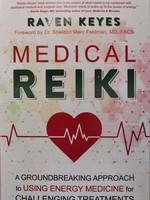Medical Reiki -  BY RAVEN KEYES
