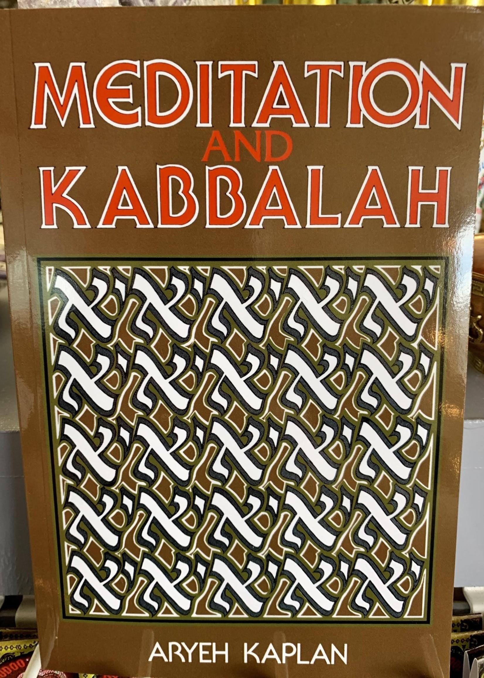 Meditation and Kabbalah - Aryeh Kaplan
