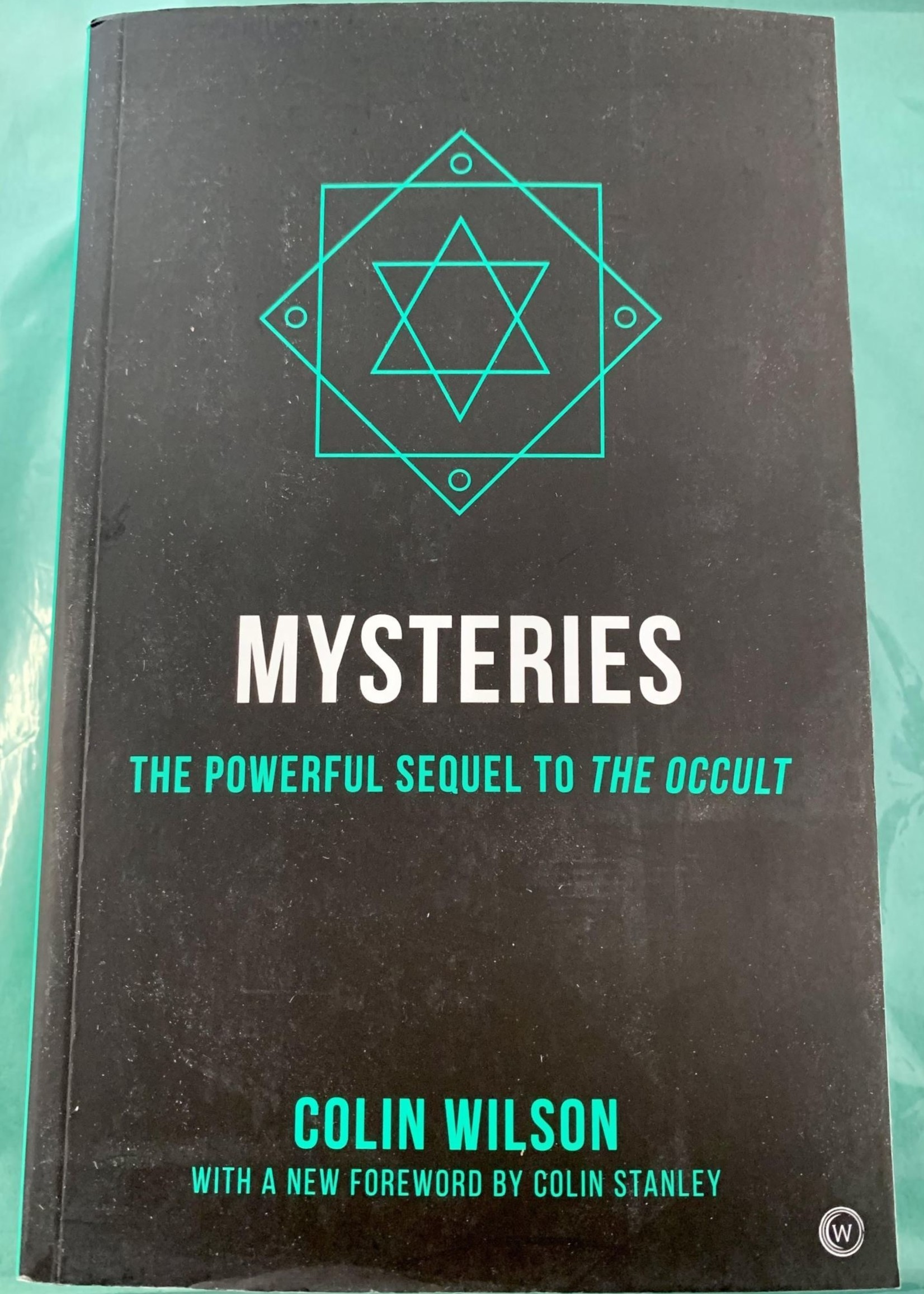 Mysteries THE POWERFUL SEQUEL TO THE OCCULT - By COLIN WILSON