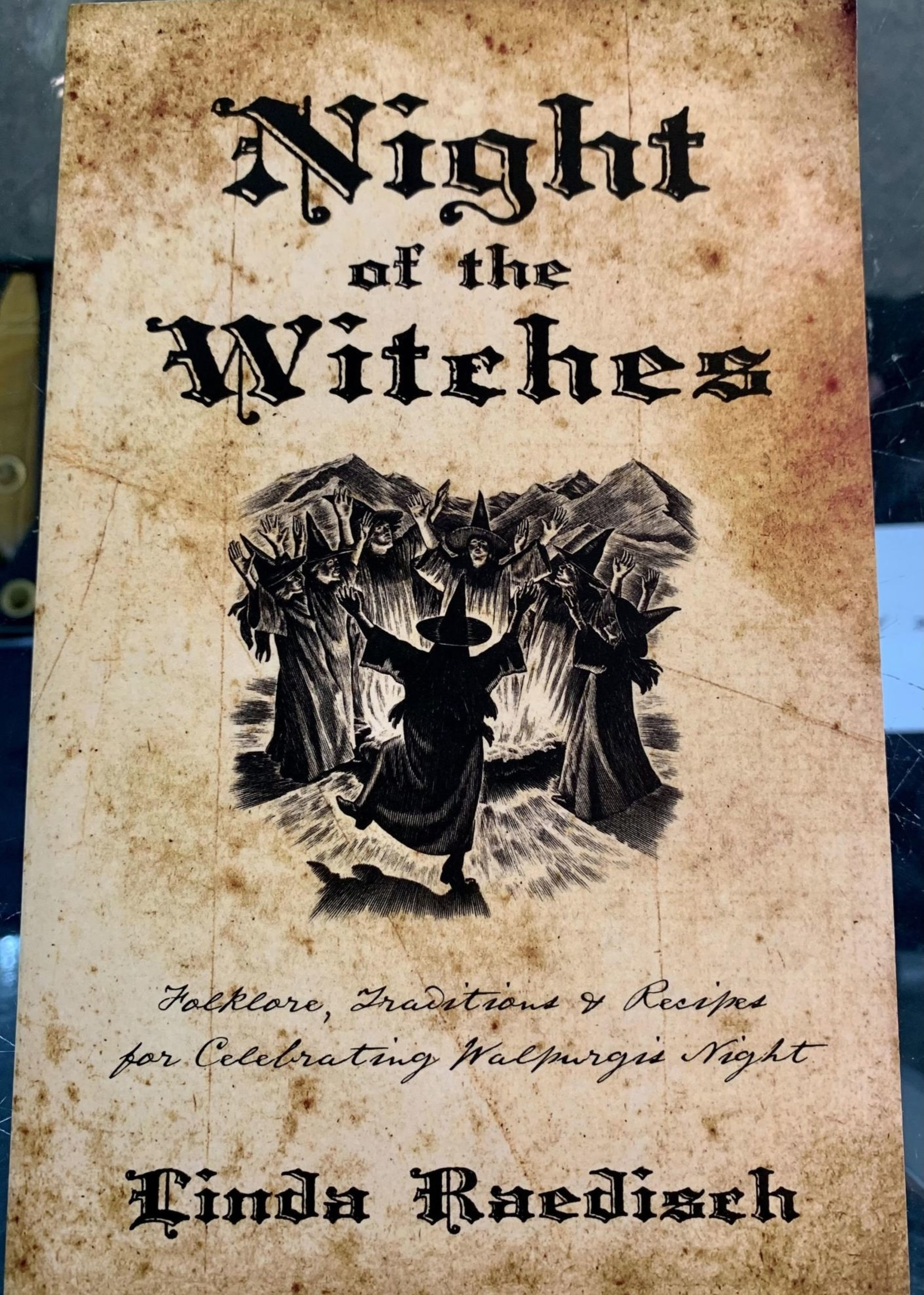 Night of the Witches -  BY LINDA RAEDISCH