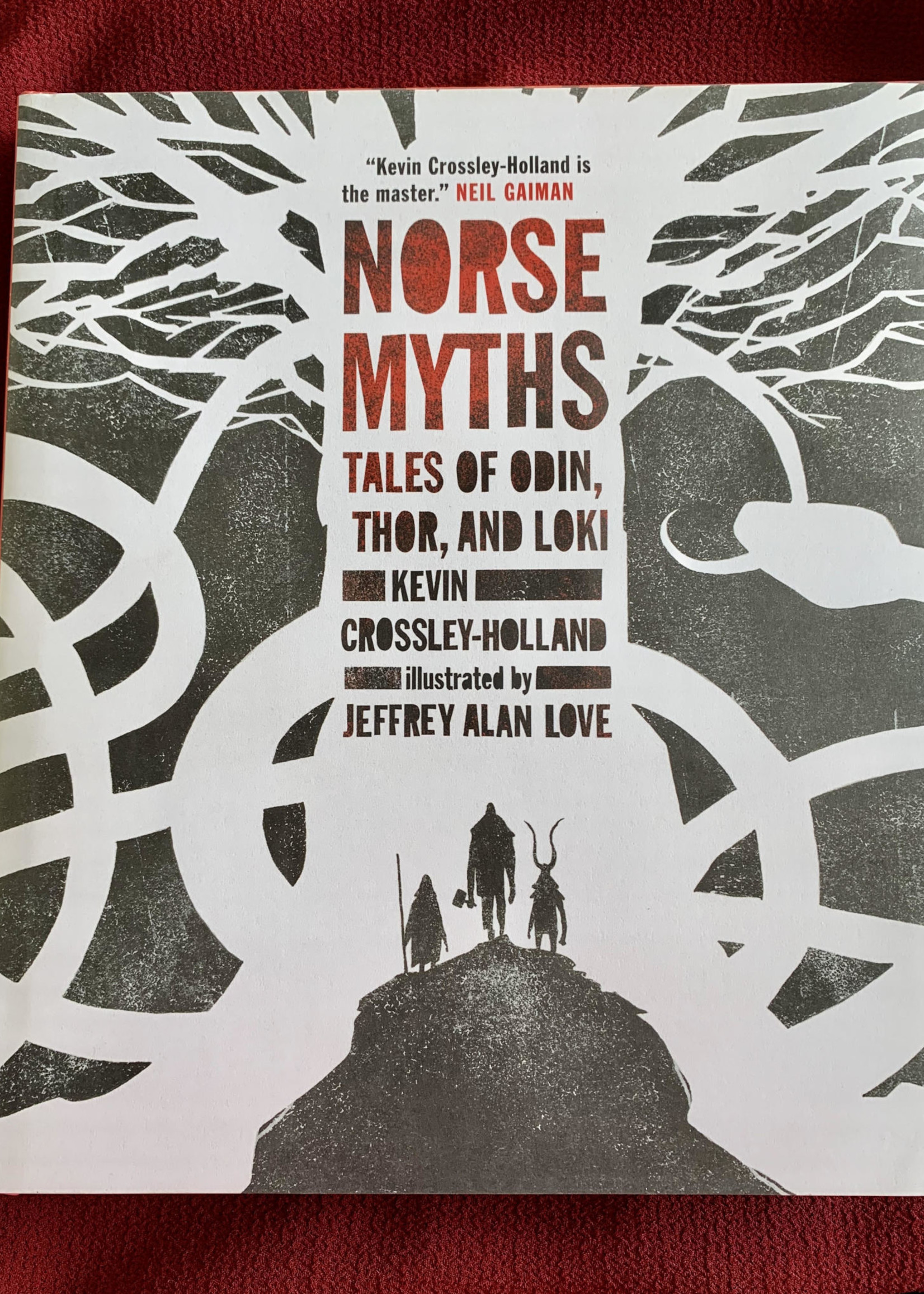 Norse Myths TALES OF ODIN, THOR AND LOKI By KEVIN CROSSLEY-HOLLAND Illustrated by JEFFREY ALAN LOVE