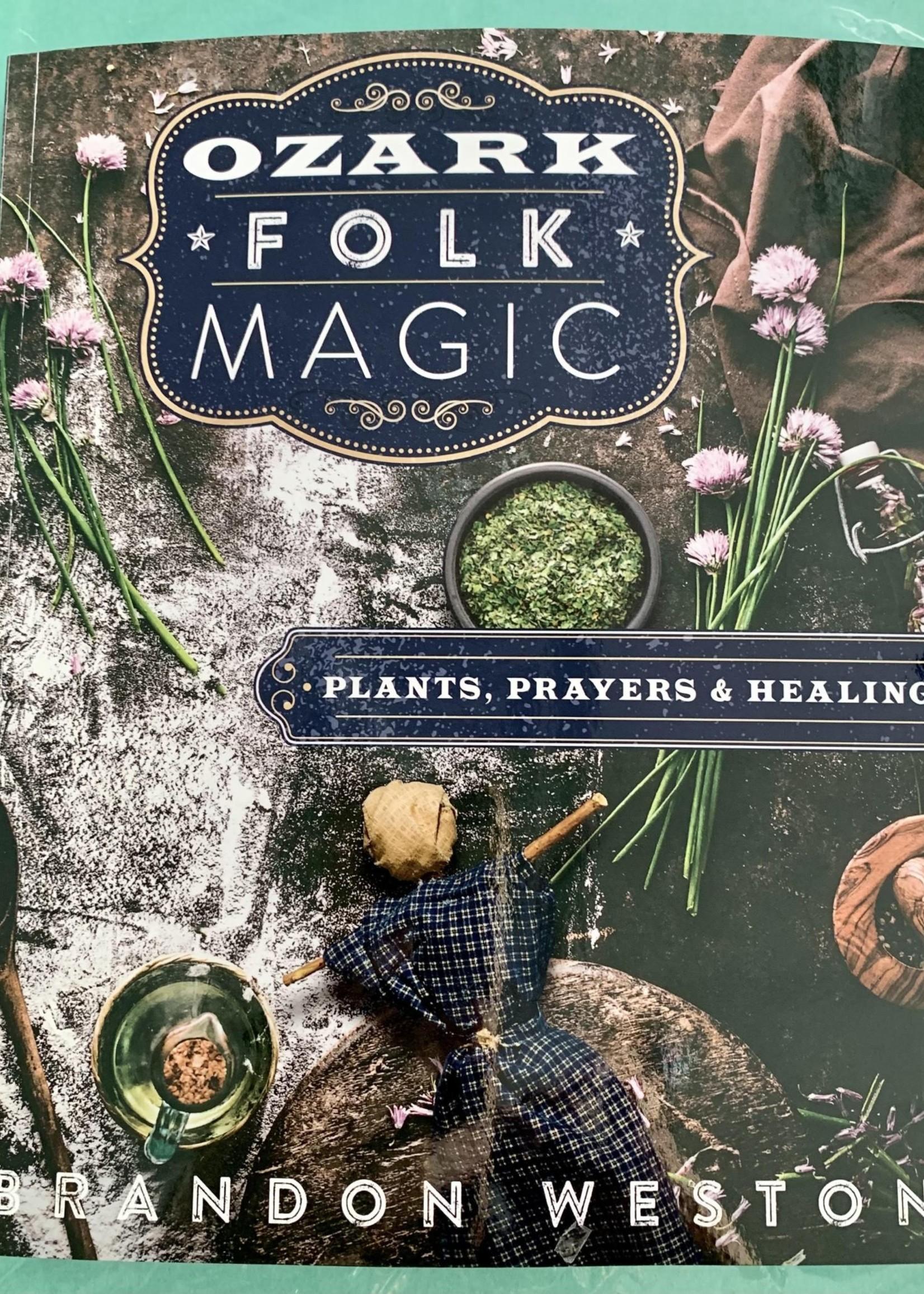 Ozark Folk Magic - BY BRANDON WESTON