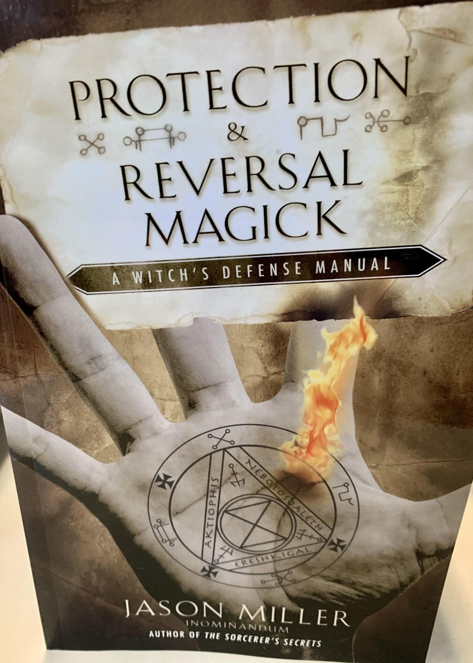 Protection & Reversal Magick - Jason Miller