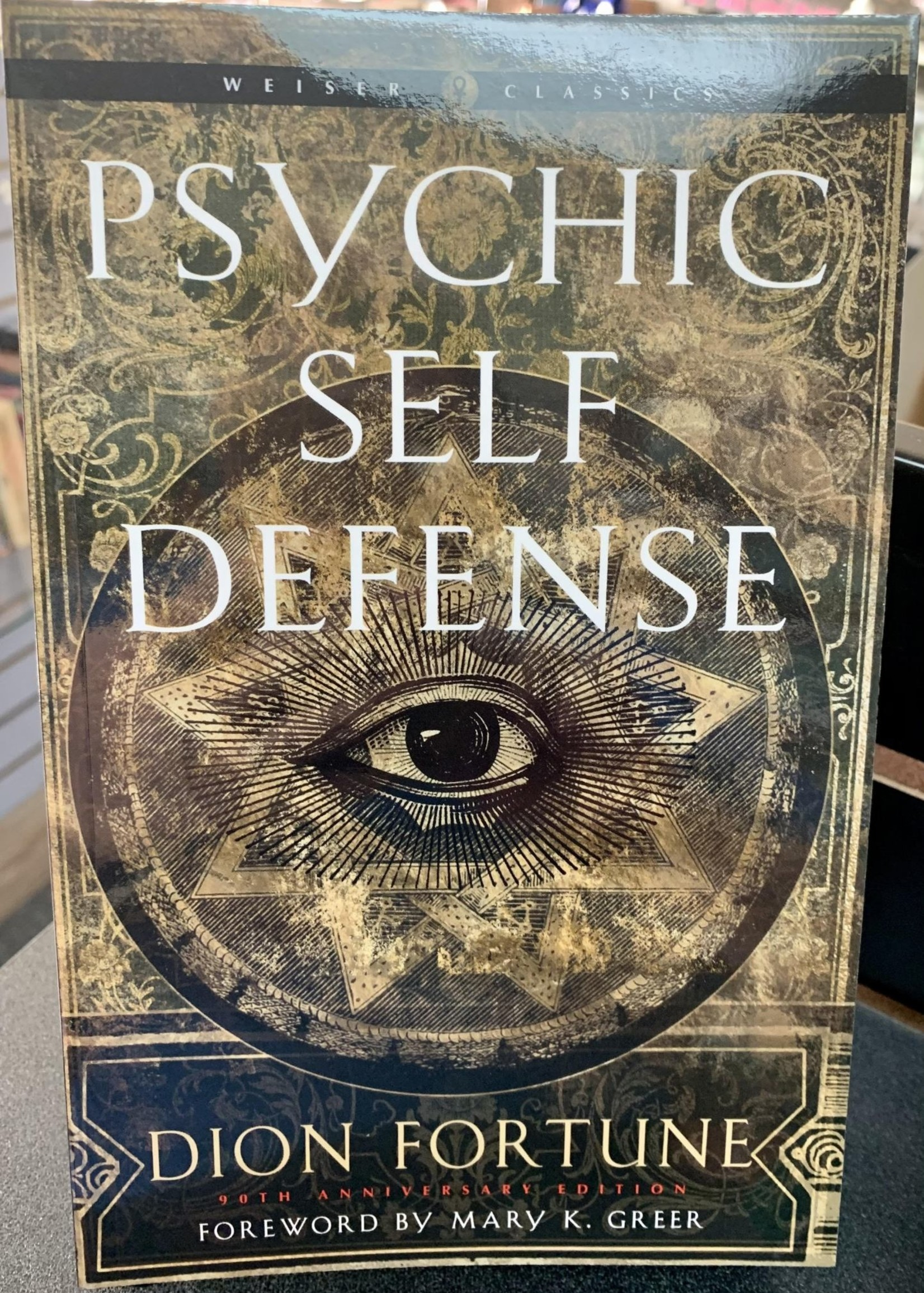 Psychic Self-Defense (Dion Fortune)