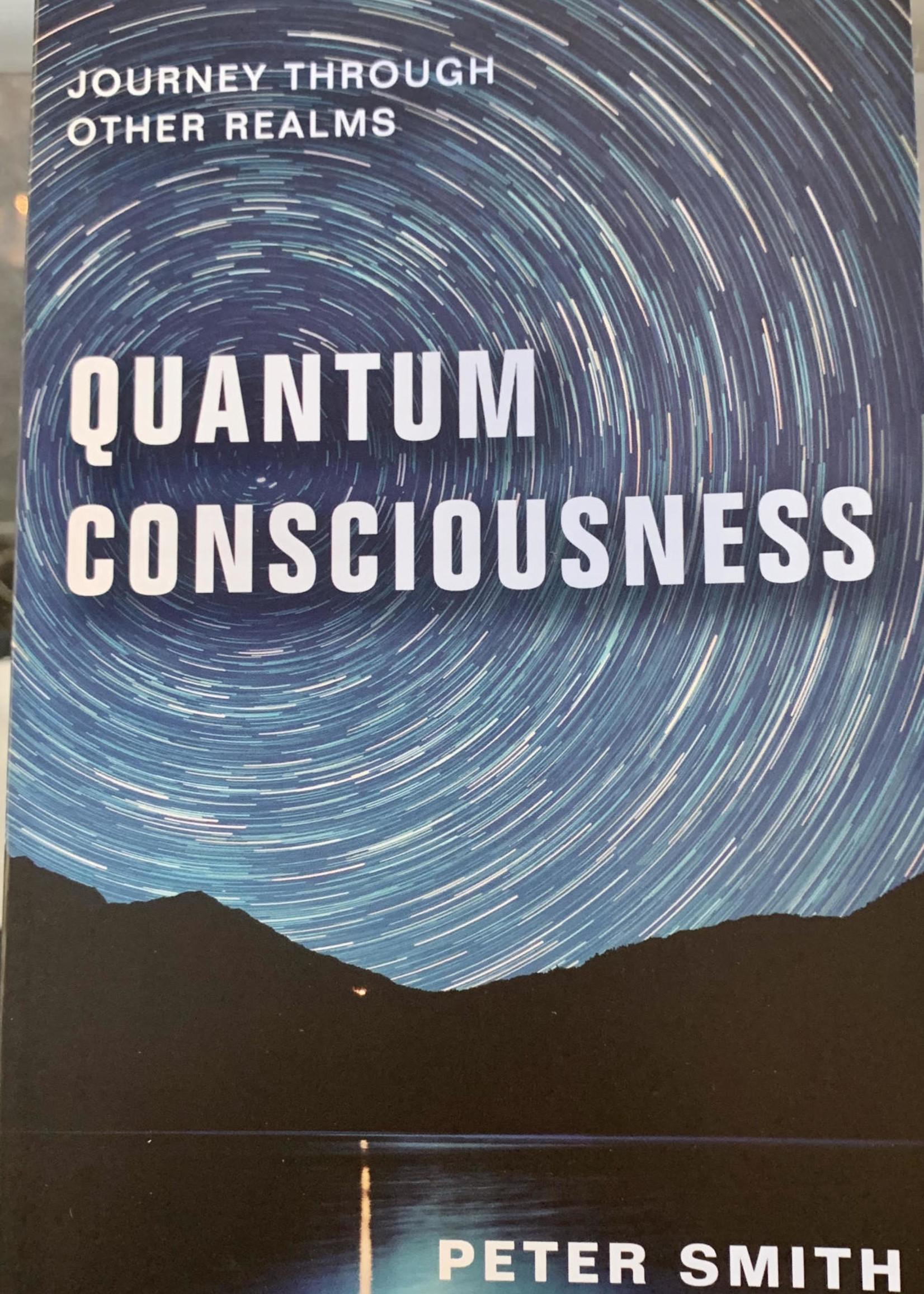 Quantum Consciousness - Peter Smith