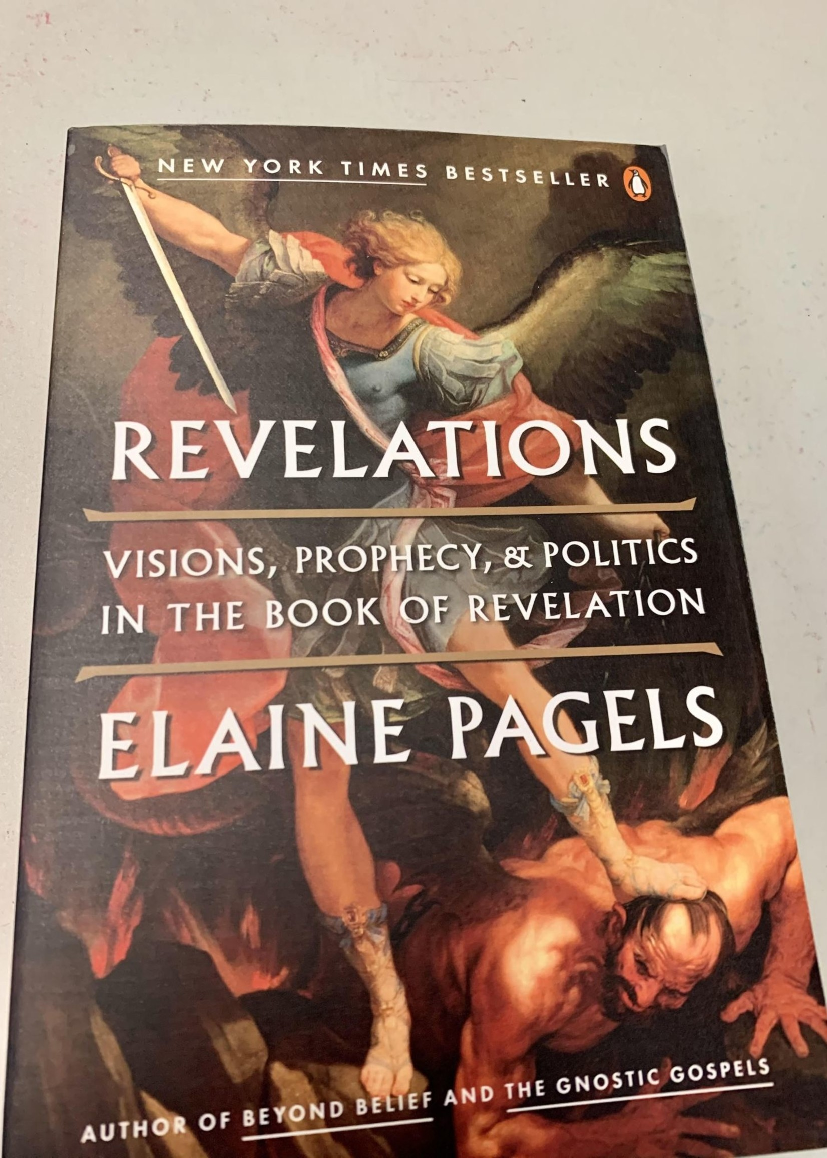 Revelations VISIONS, PROPHECY, AND POLITICS IN THE BOOK OF REVELATION - By ELAINE PAGELS