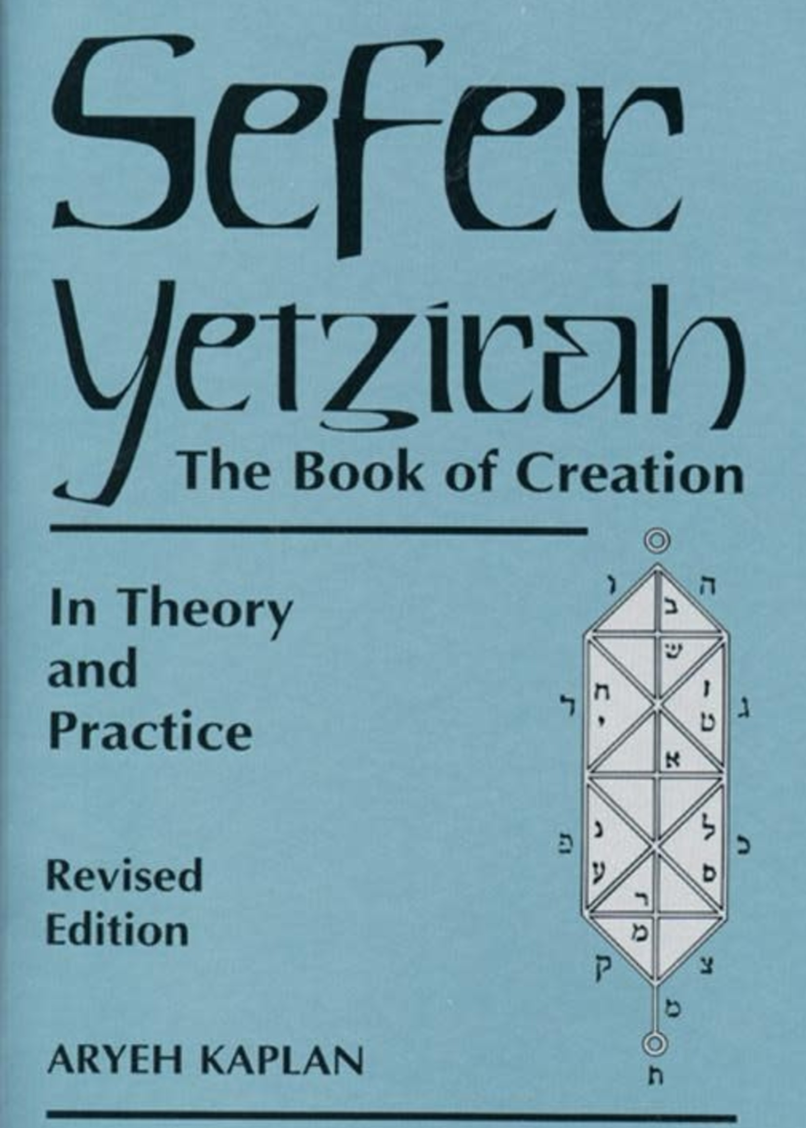 Sefer Yetzirah - The Book of Creation (Aryeh Kaplan)