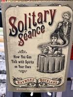 Solitary Seance - BY RAYMOND BUCKLAND