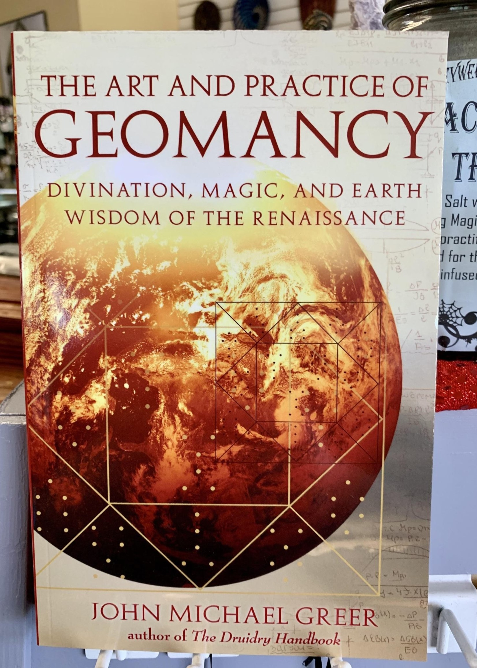 The Art and Practice of Geomancy - John Michael Greer