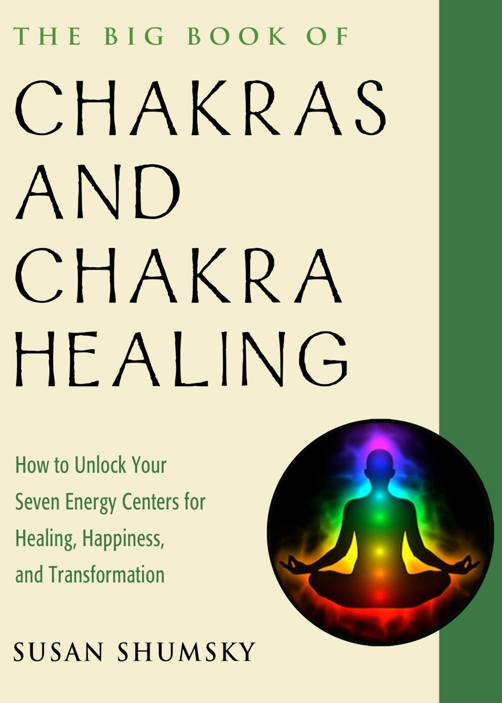 The Big Book of Chakras & Chakra Healing (Susan Shumsky)
