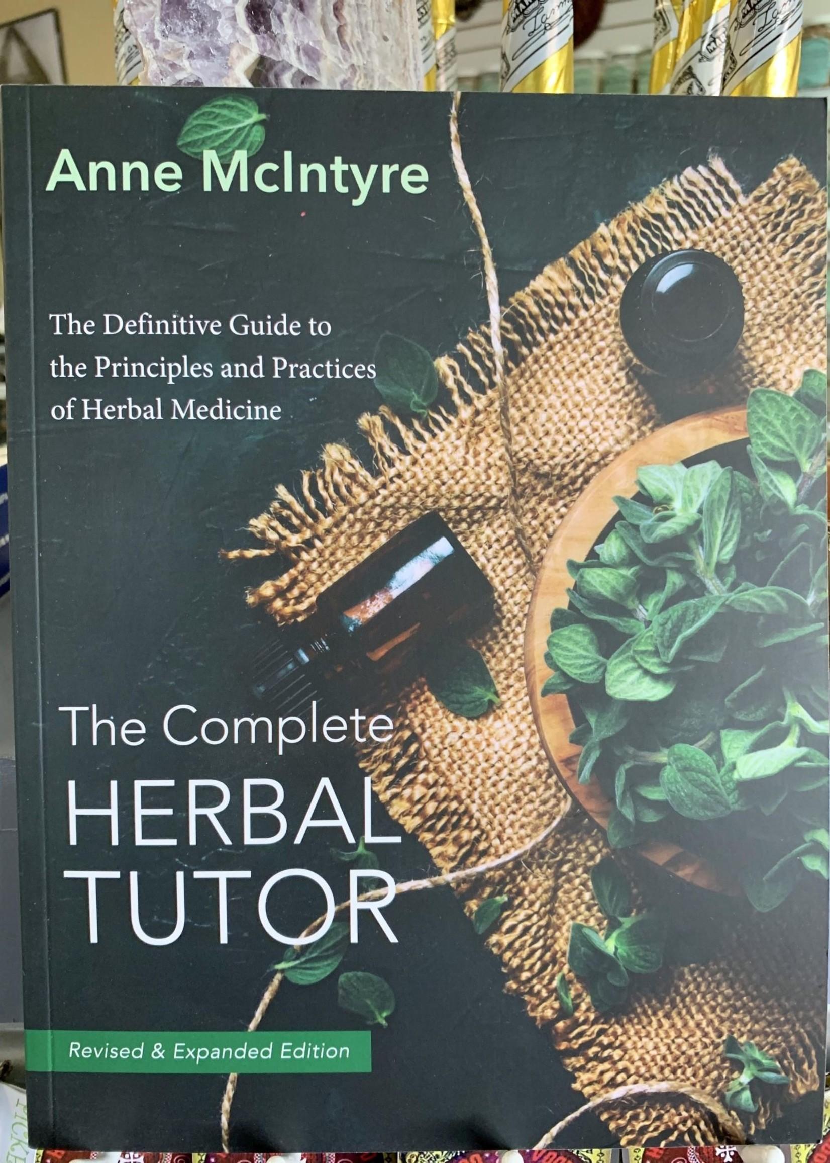 The Complete Herbal Tutor - Anne McIntyre
