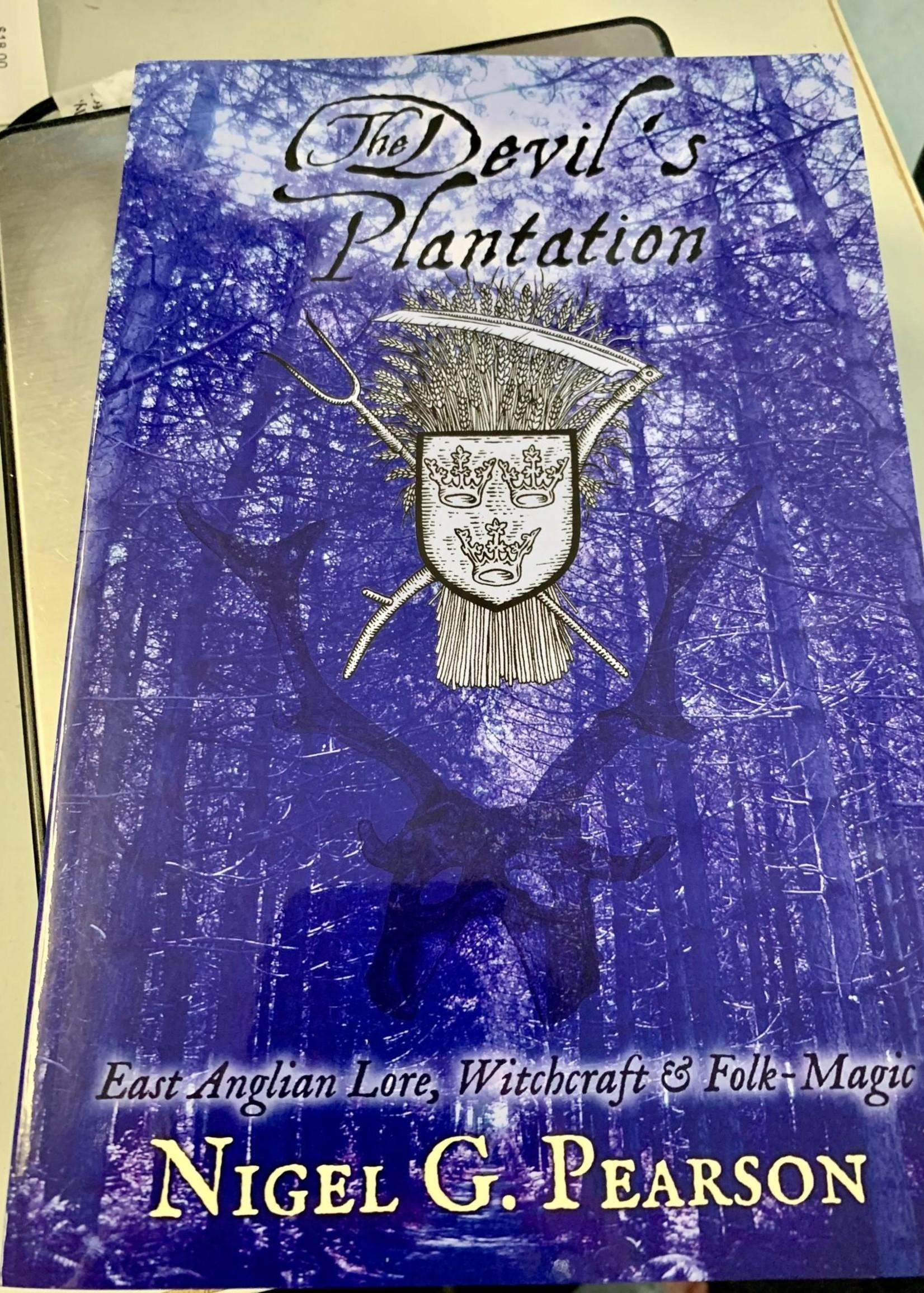 The Devil's Plantation -  BY NIGEL G. PEARSON