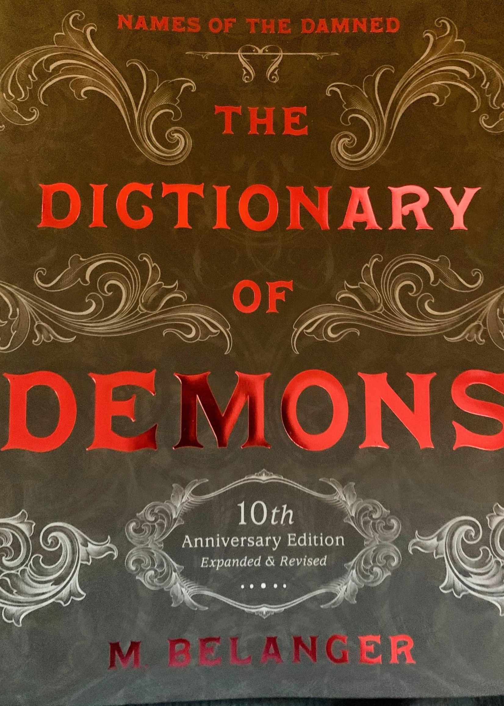 The Dictionary of Demons  10th Anniversary Edition -  M.Belanger