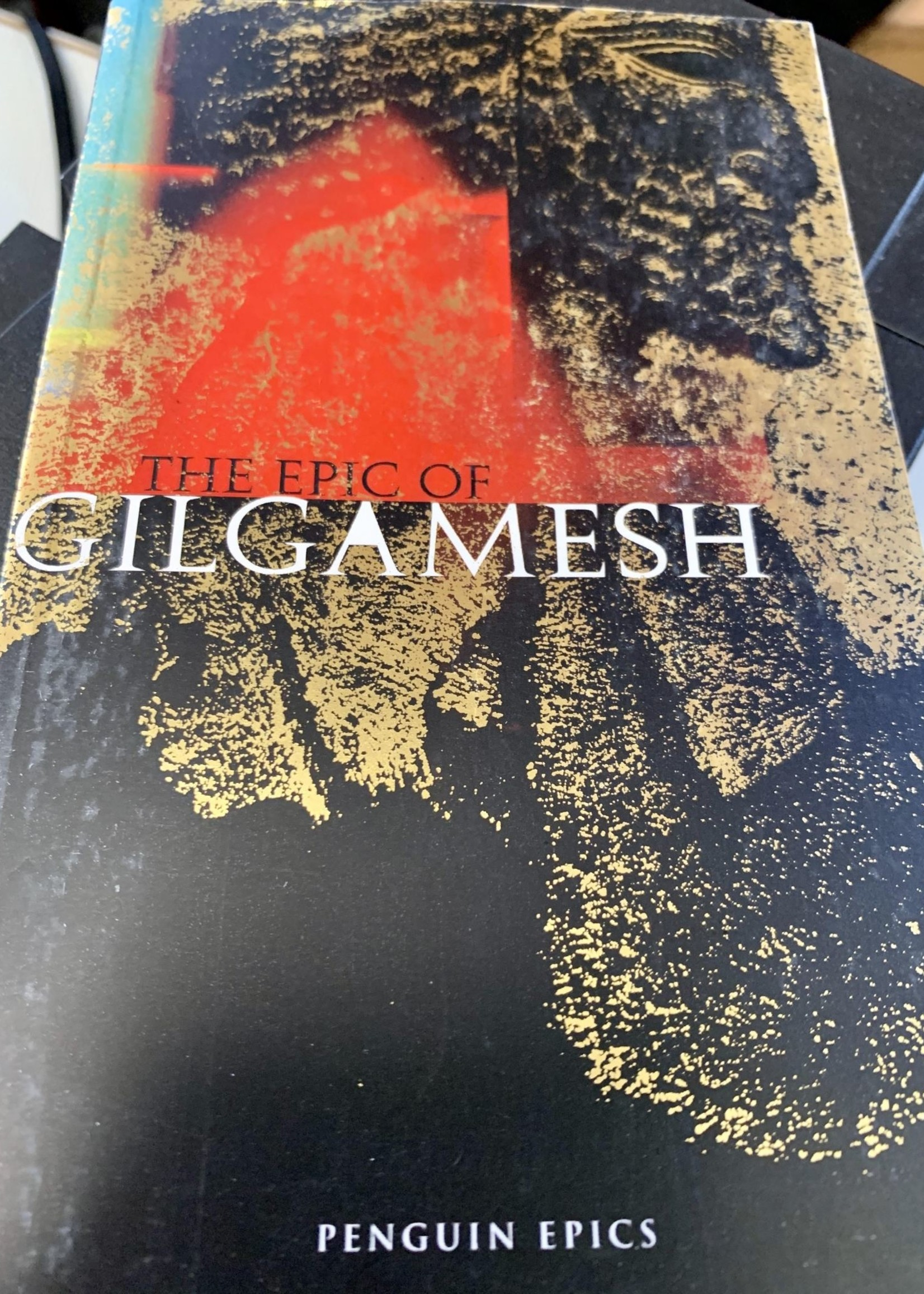 The Epic of Gilgamesh - Introduction by Russ Kick Translated by Kent H. Dixon