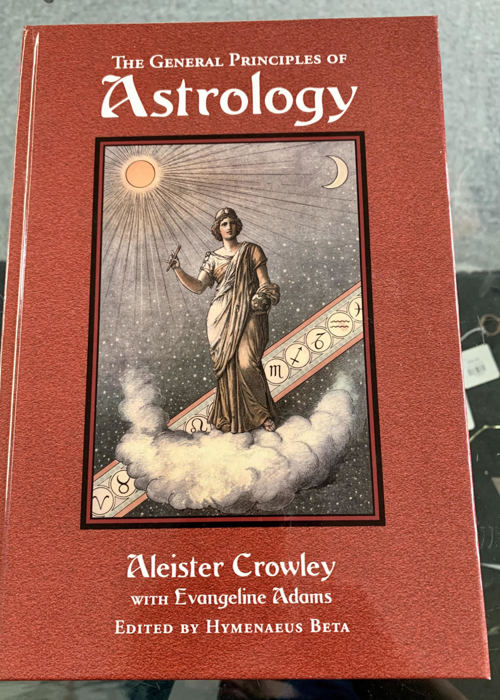 The General Principles of Astrology -  Aleister Crowley