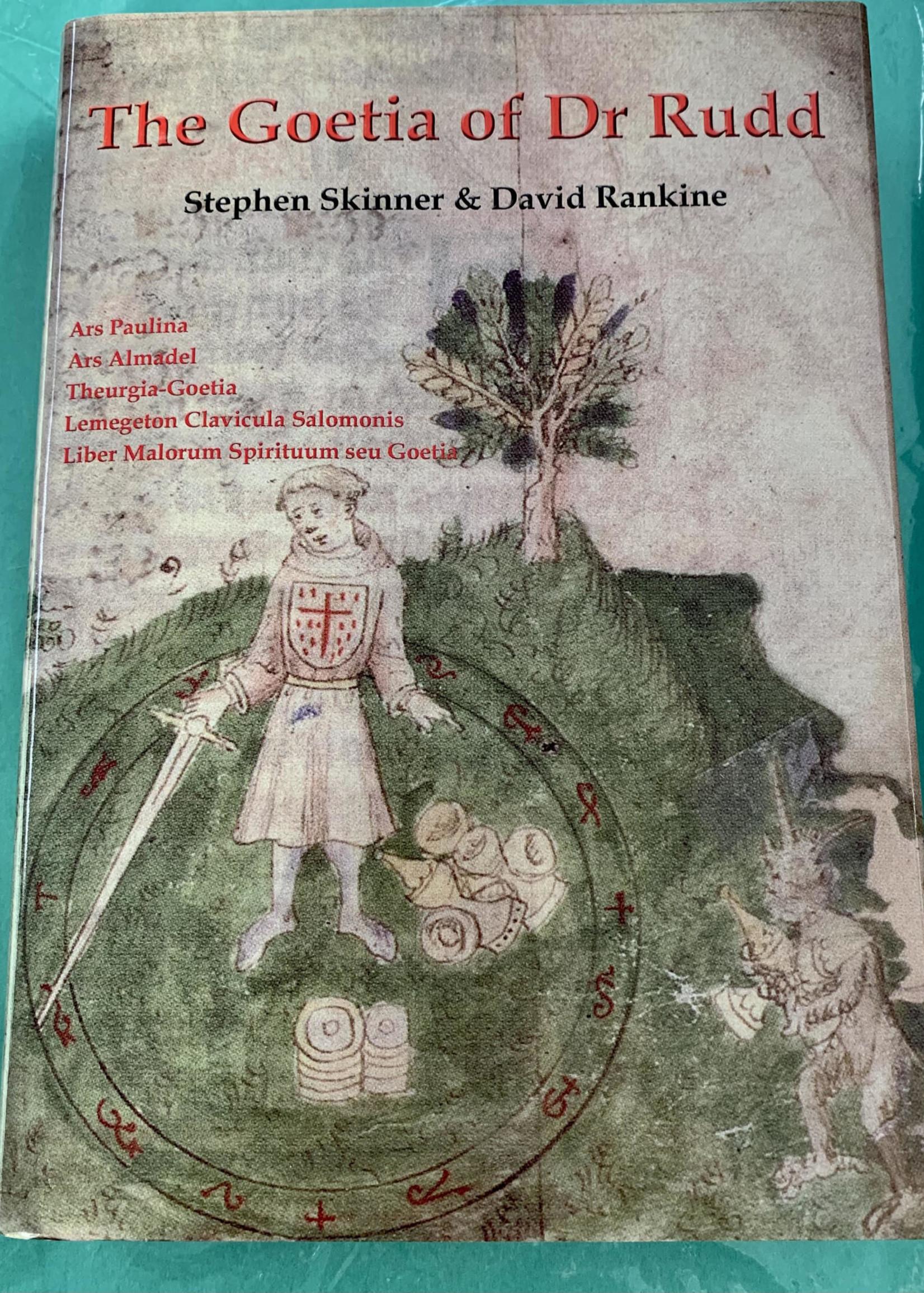 The Goetia of Dr. Rudd - BY DR STEPHEN SKINNER, DAVID RANKINE