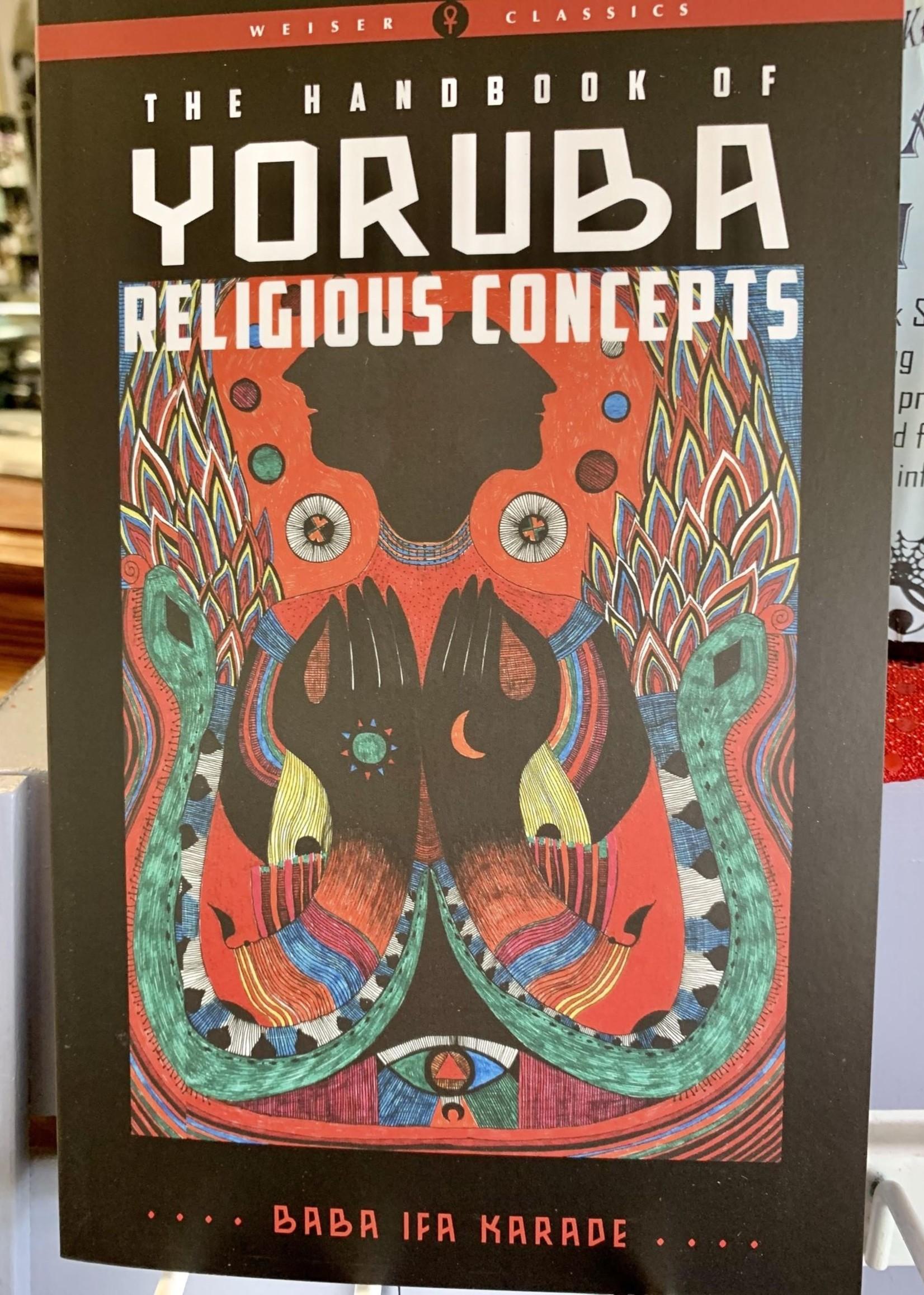 The Handbook of Yoruba Religious Concepts - Baba ifa Karade