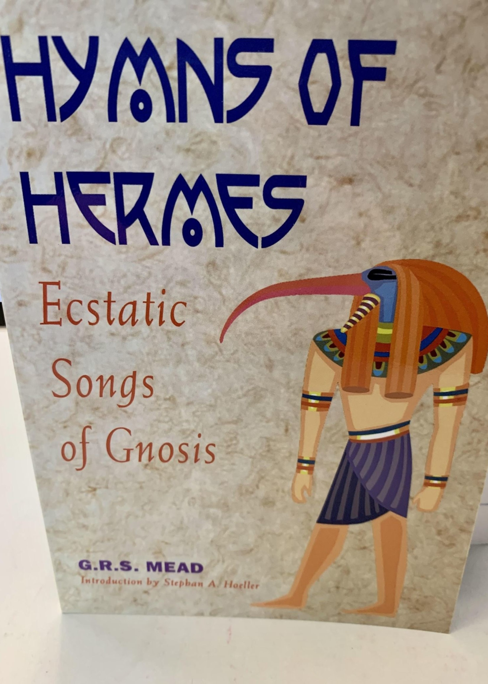 The Hymns of Hermes - Ecstatic Songs of Gnosis - GRS Mead