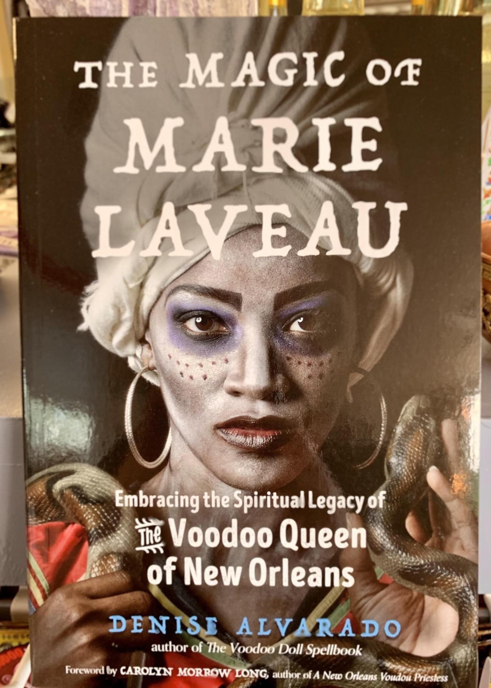 The Magic of Marie Laveau - Denise Alvarado