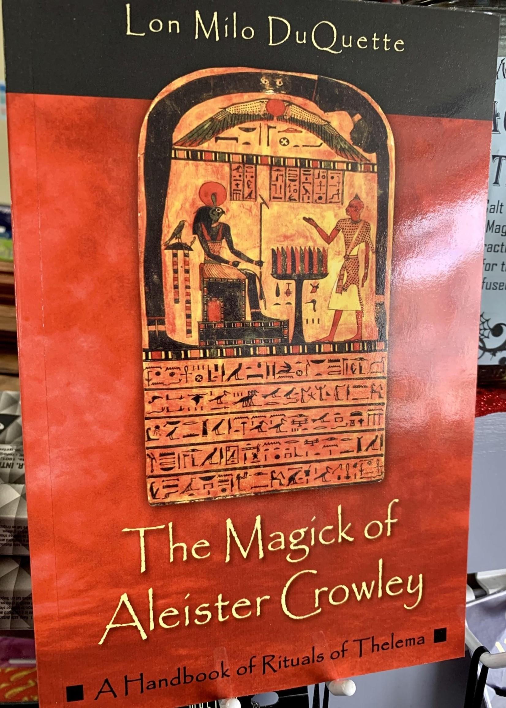 The Magick of Aleister Crowley - Lon Milo DuQuette