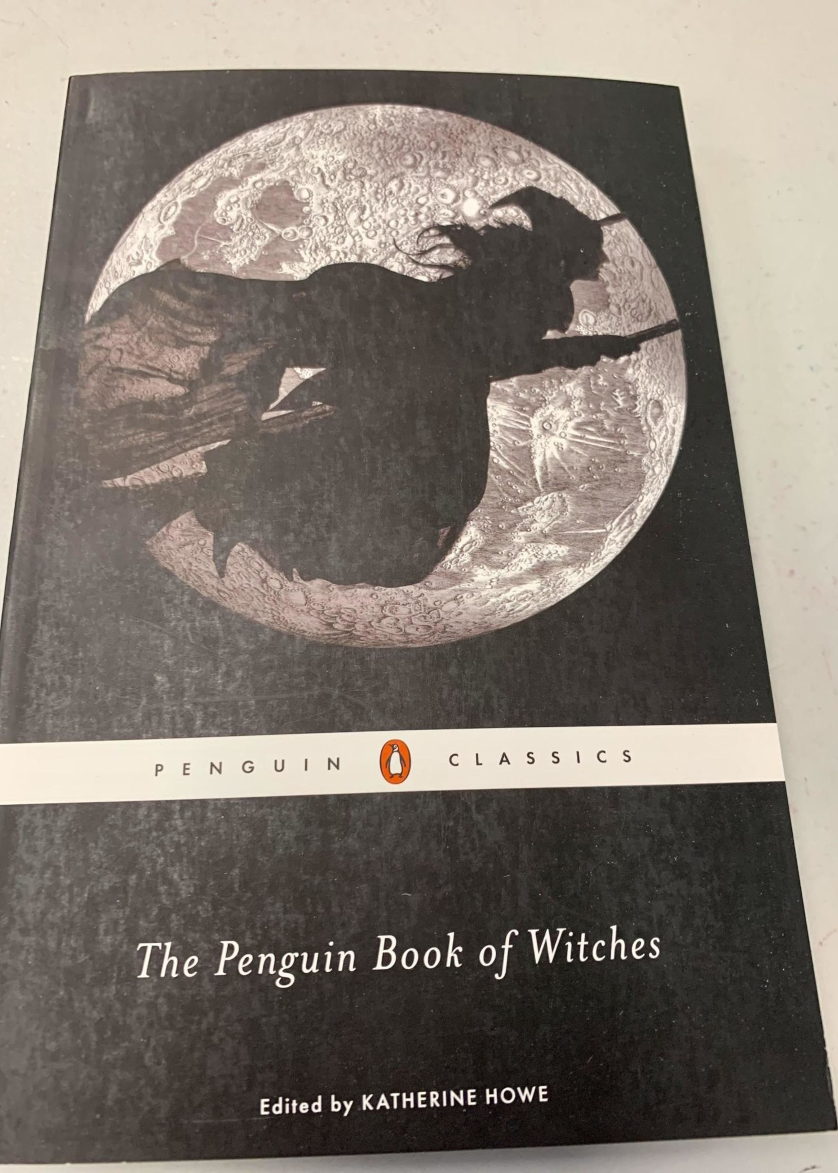 The Penguin Book of Witches Introduction - by Katherine Howe Edited by Katherine Howe Notes by Katherine Howe