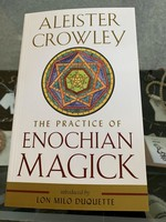 The Practice of Enochian Magick - Aleister Crowley