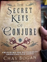 The Secret Keys of Conjure -  BY CHAS BOGAN