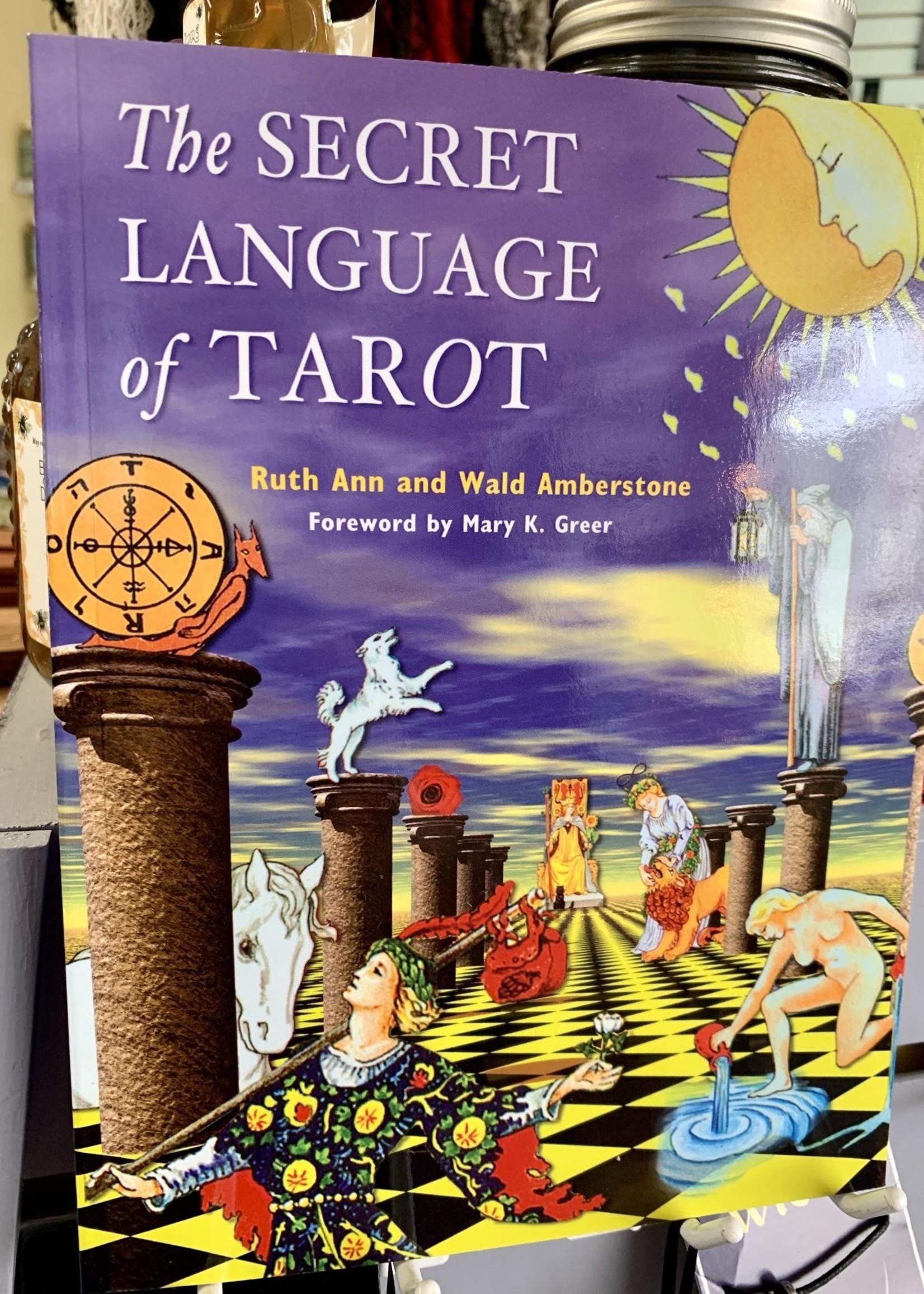 The Secret Language of Tarot - Ruth Ann & Wald Amberstone