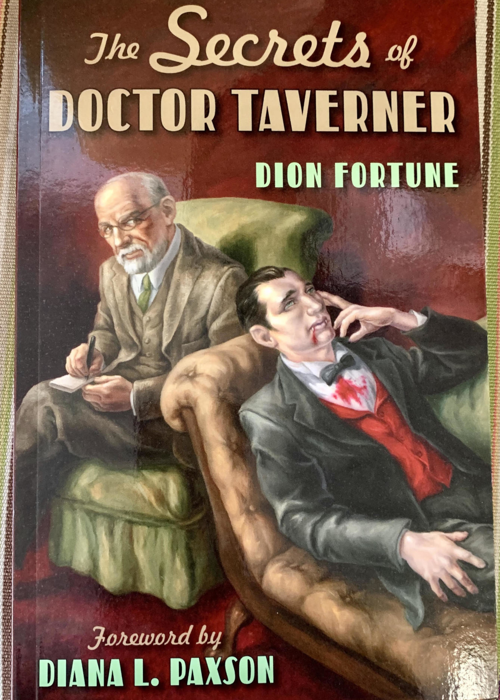 The Secrets of Doctor Taverner - Dion Fortune, Foreword by Diana L. Paxson
