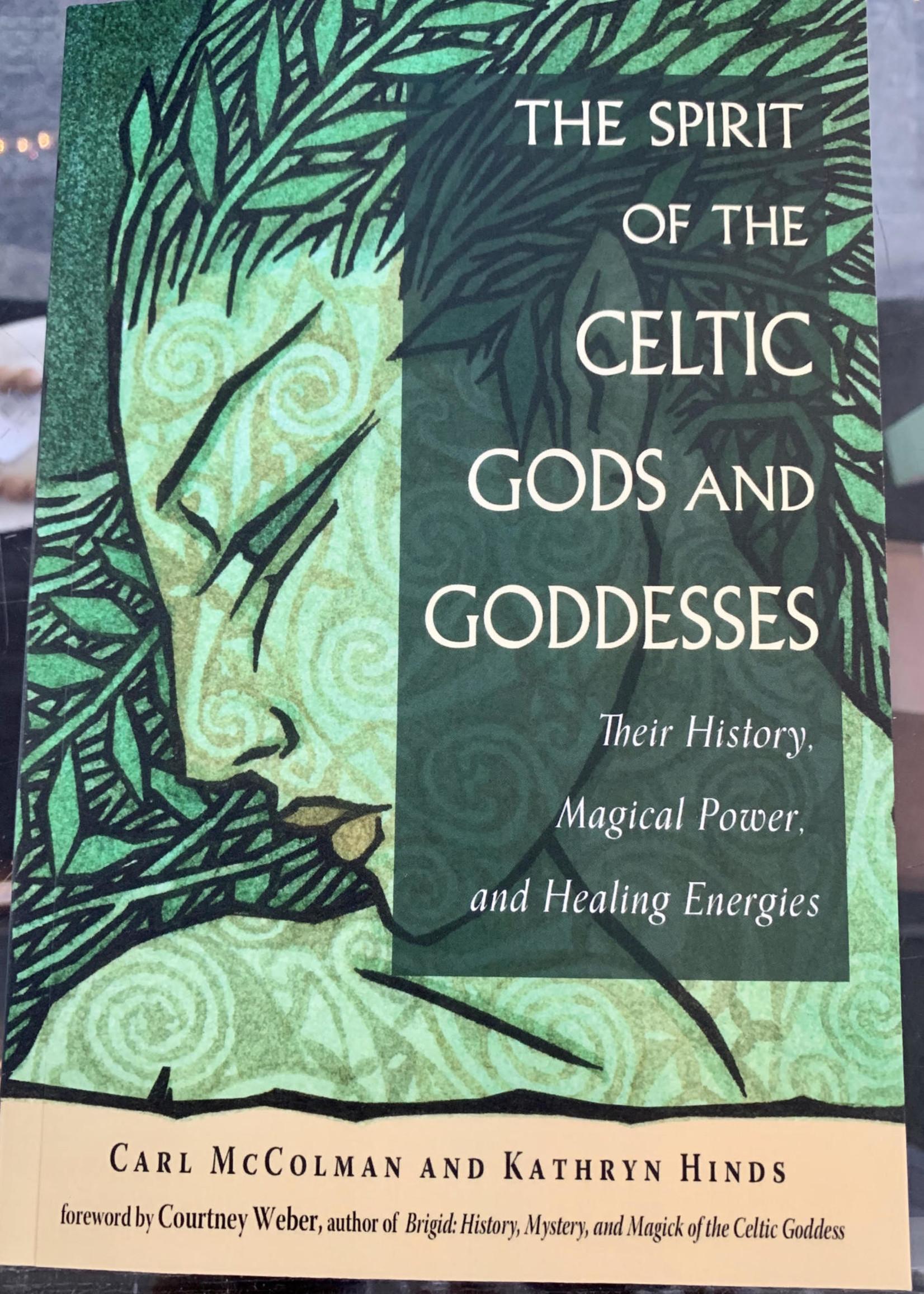 The Spirit of the Celtic Gods & Goddesses