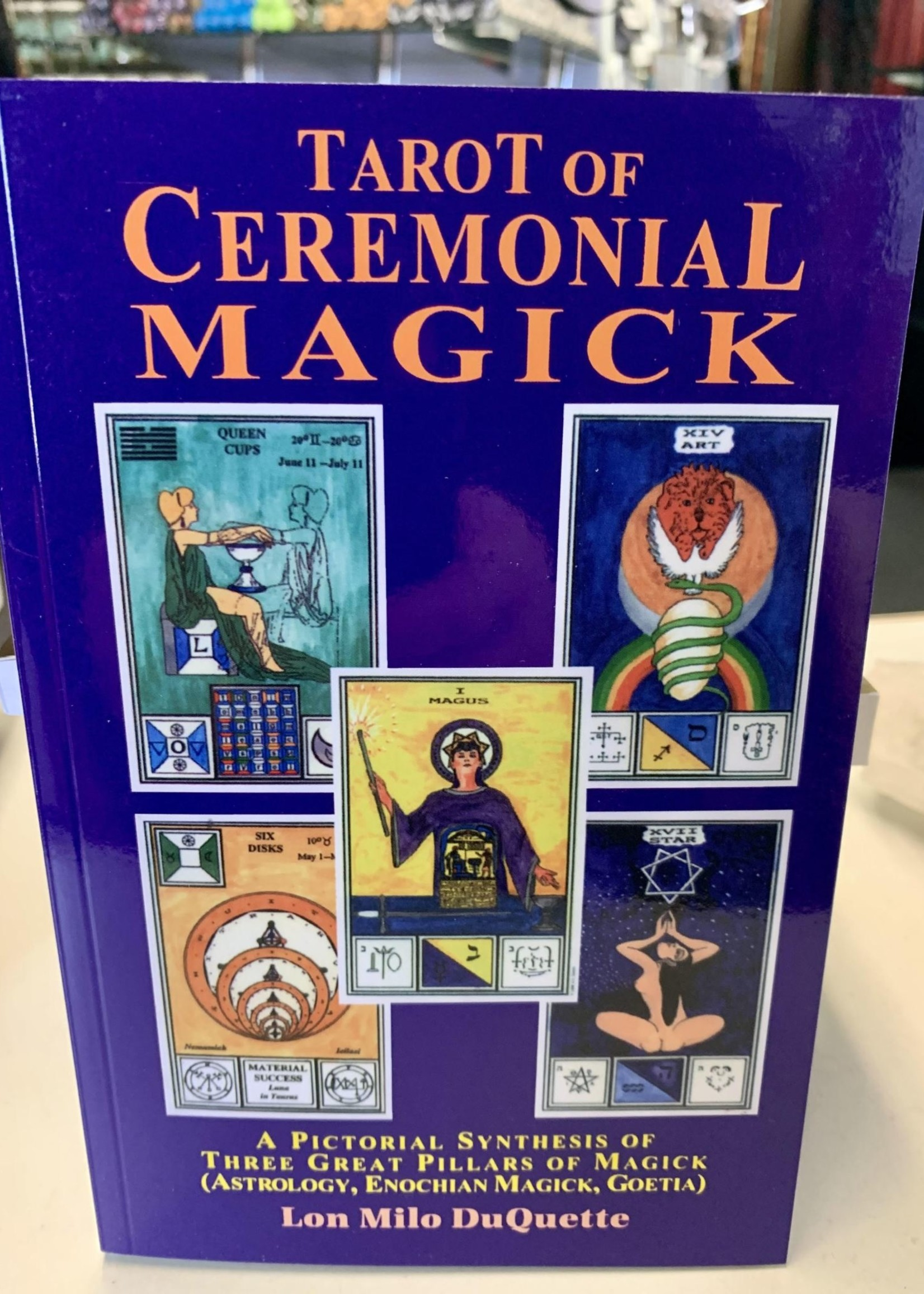 The Tarot of Ceremonial Magick