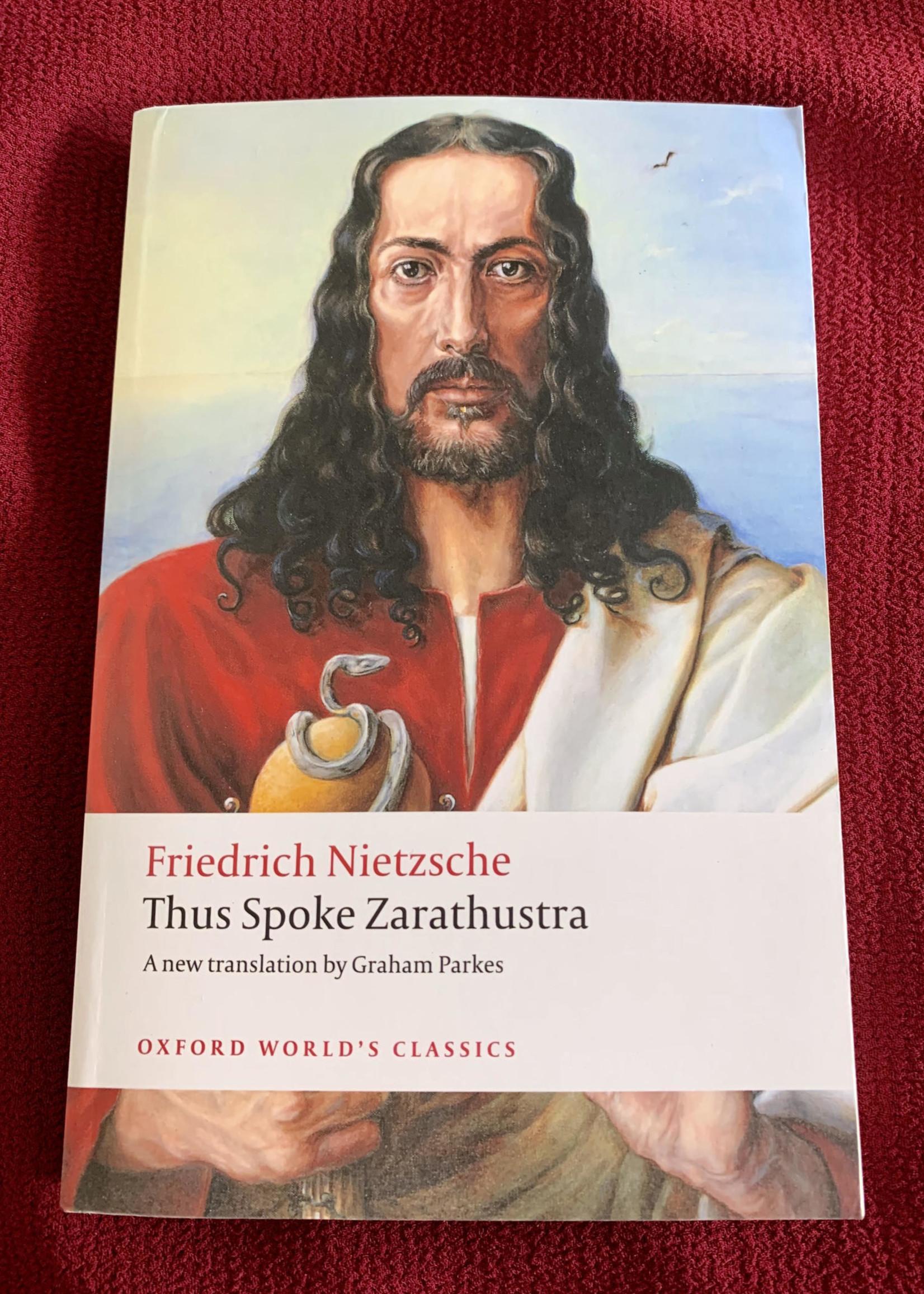 Thus Spoke Zarathustra - Friedrich Nietzsche
