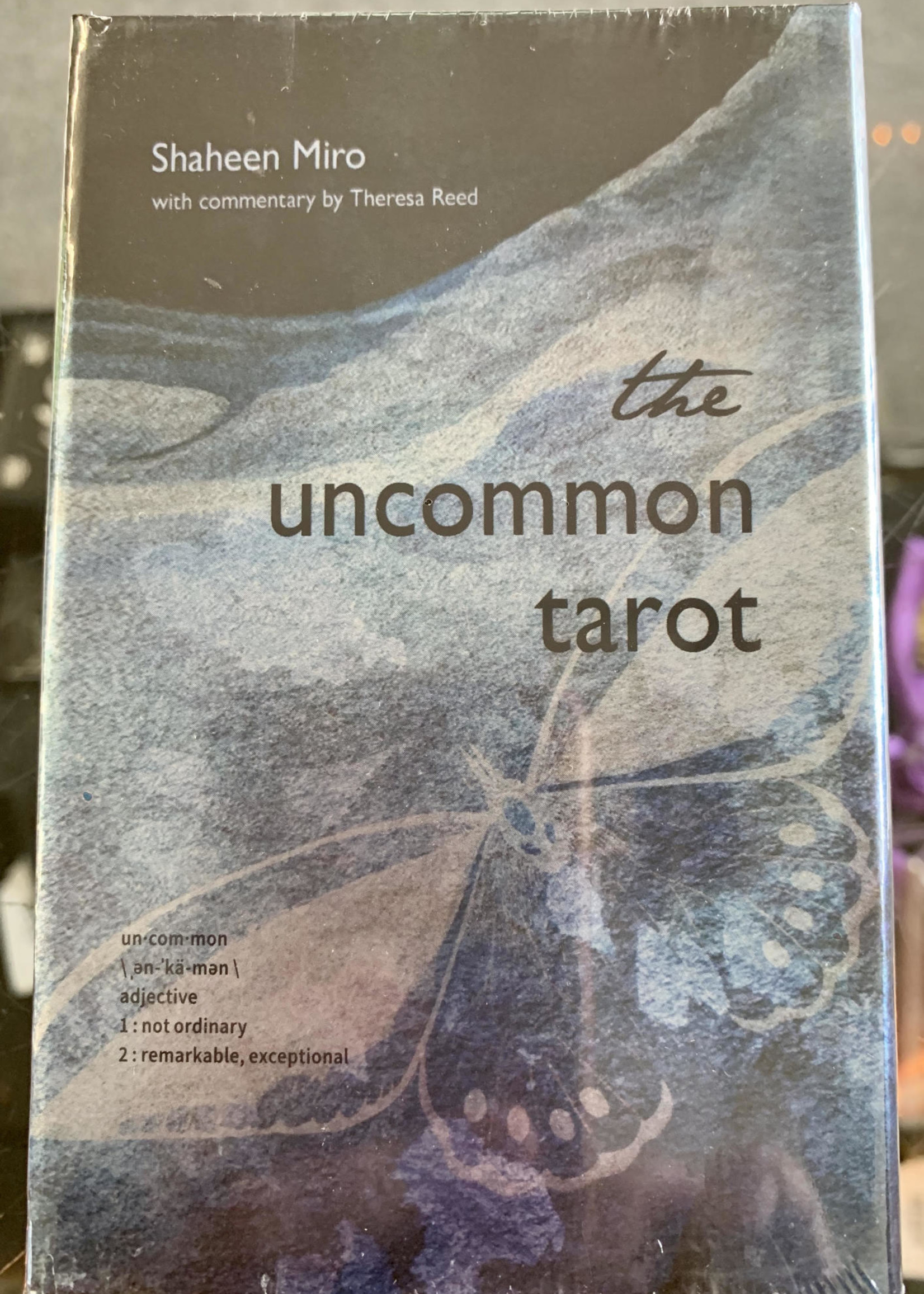 Uncommon Tarot A Contemporary Reimagining of an Ancient Oracle Co-Author Shaheen Miro, Co-Author - Theresa Reed