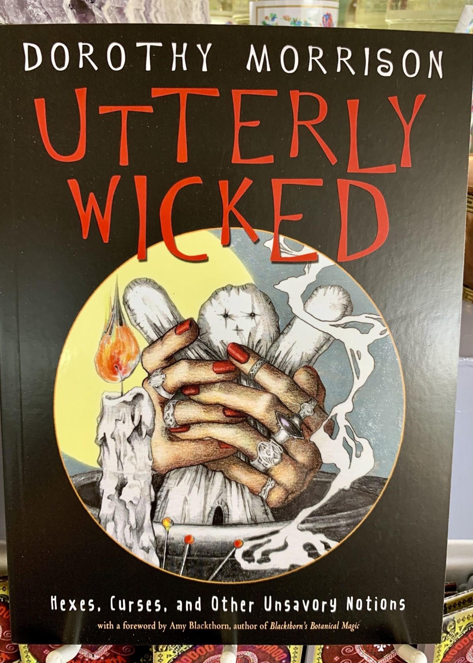 Utterly Wicked - Dorothy Morrison