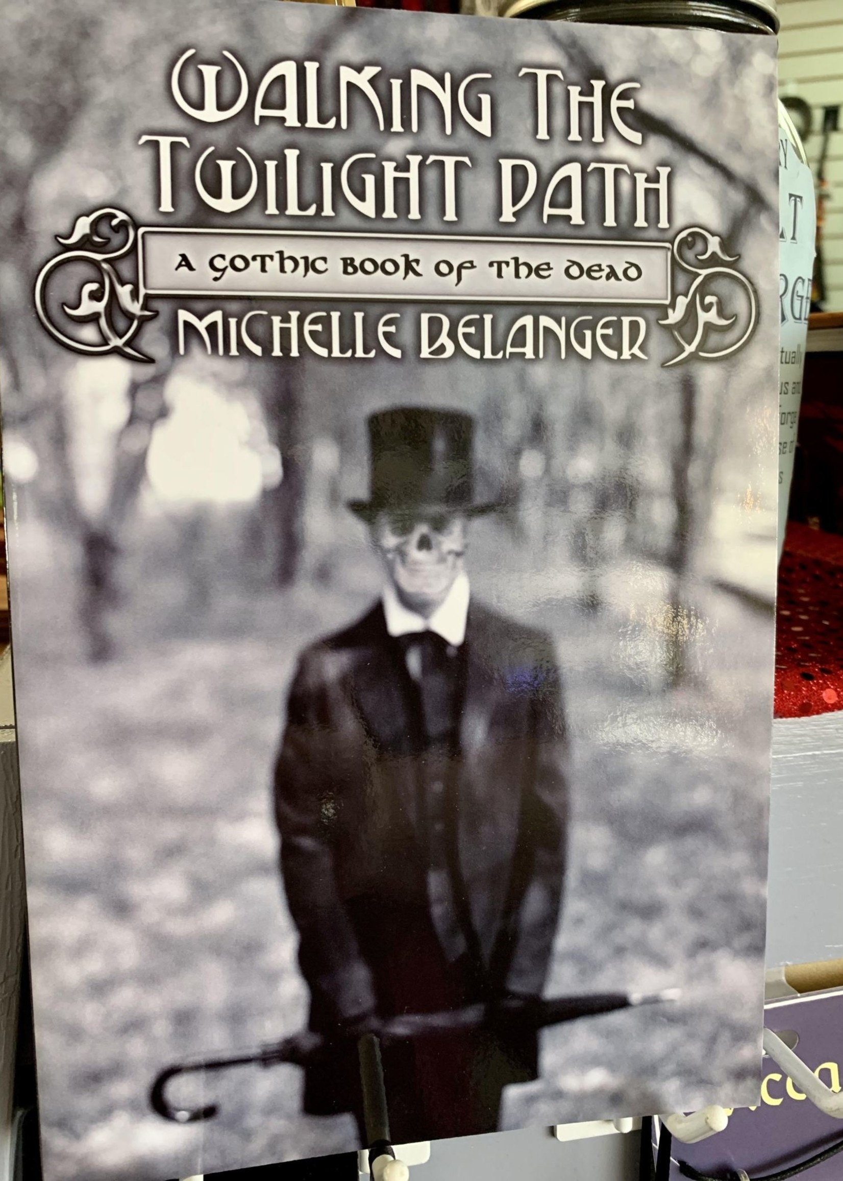 Walking the Twilight Path - Michelle Belanger