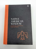 Native American Wisdom A SPIRITUAL TRADITION AT ONE WITH NATURE Edited by Alan Jacobs