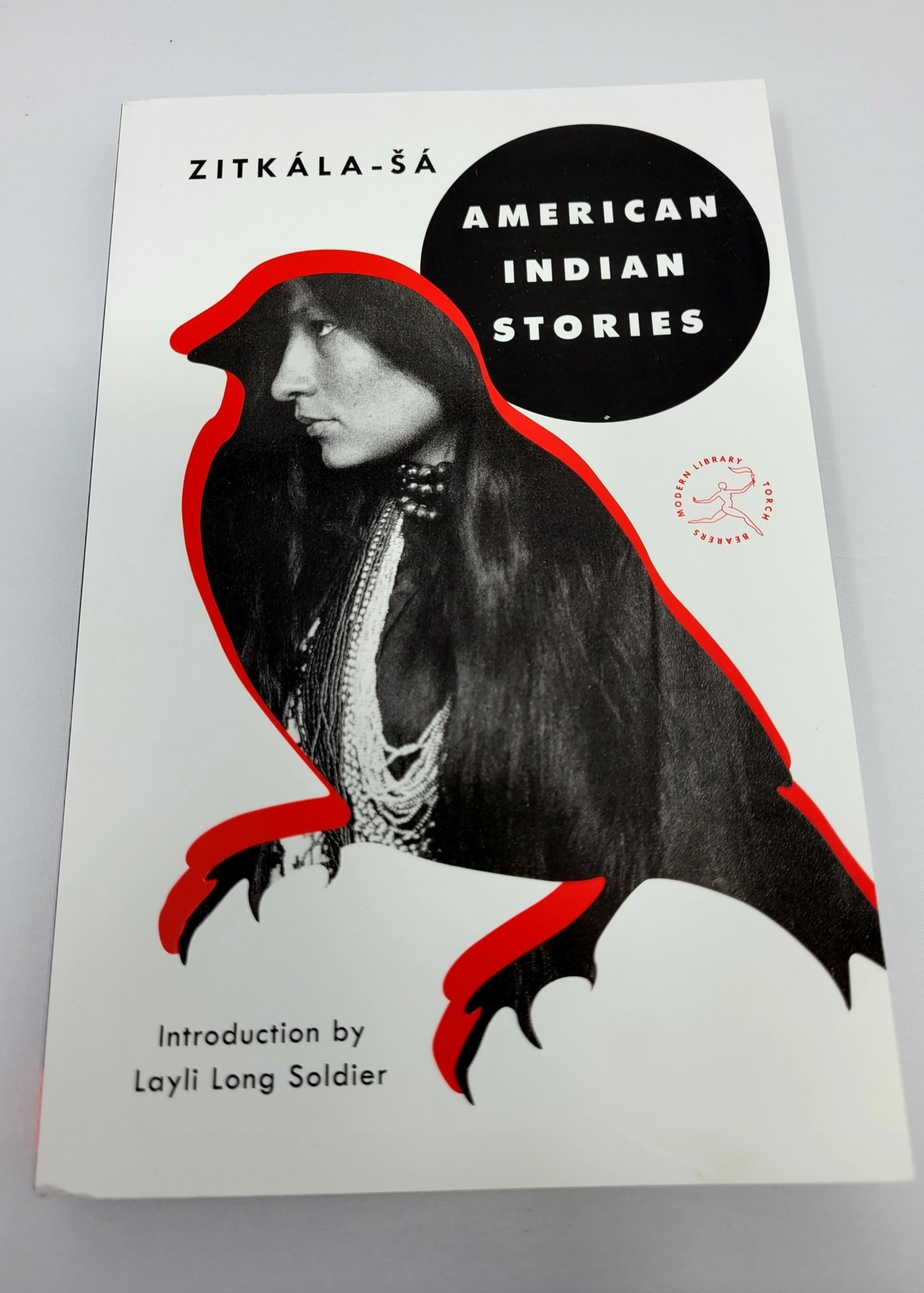 American Indian Stories By ZITKALA-SA Introduction by Layli Long Soldier