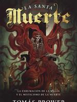 La Santa Muerte - Tomas Prower  (Spanish Version)