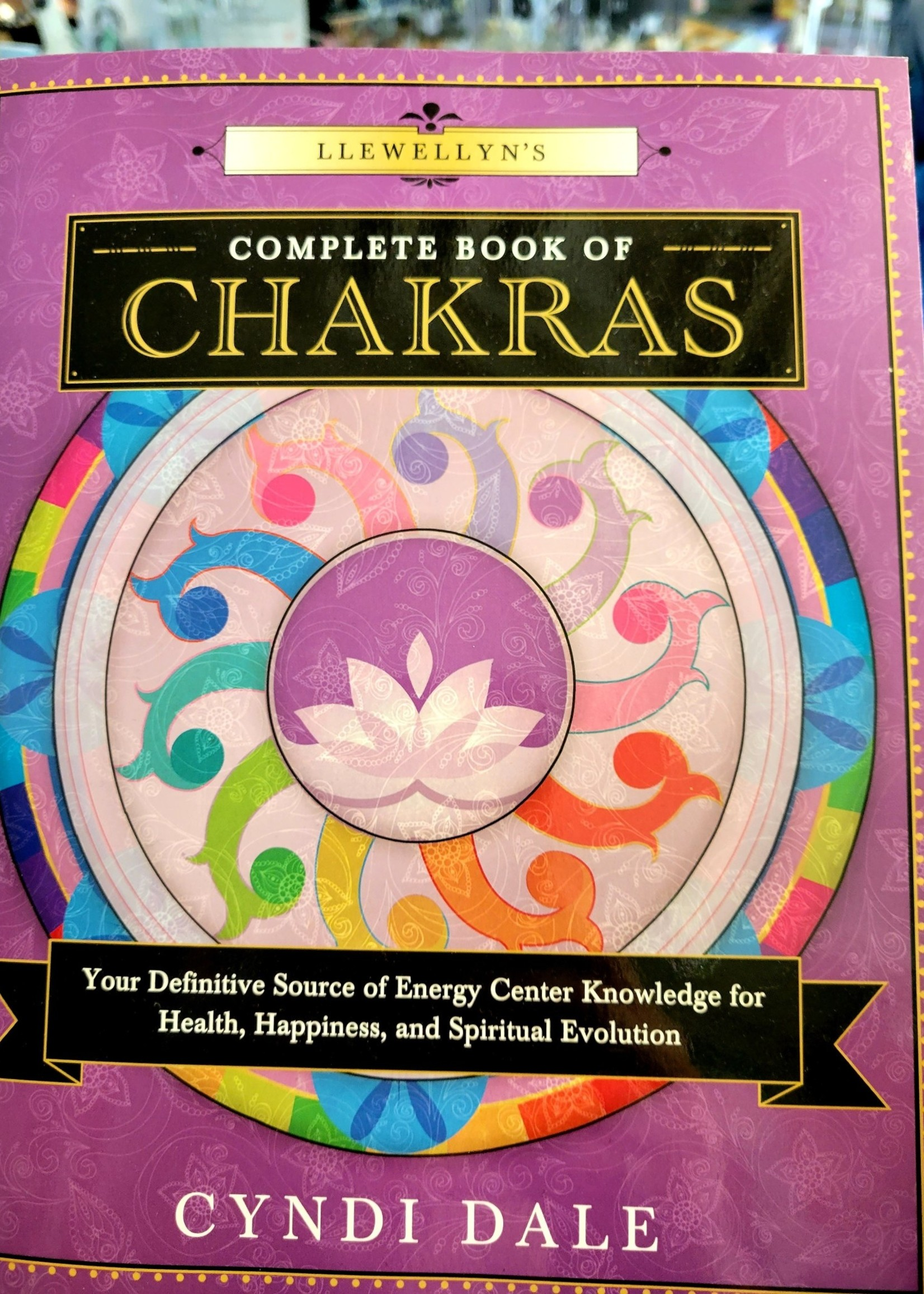 Llewellyn's Complete Book of Chakras-BY CYNDI DALE