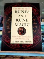 The Big Book of Runes and Rune Magic How to Interpret Runes, Rune Lore, and the Art of Runecasting - Edred Thorsson