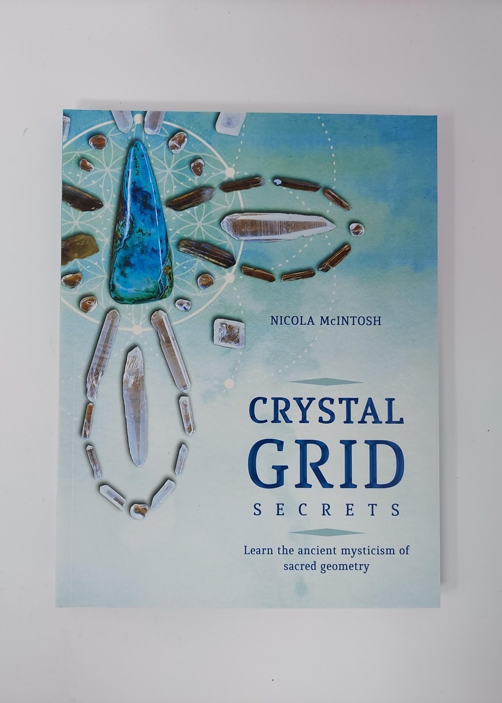 Crystal Grid Secrets Learn the Ancient Mysticism of Sacred Geometry - Nicola McIntosh