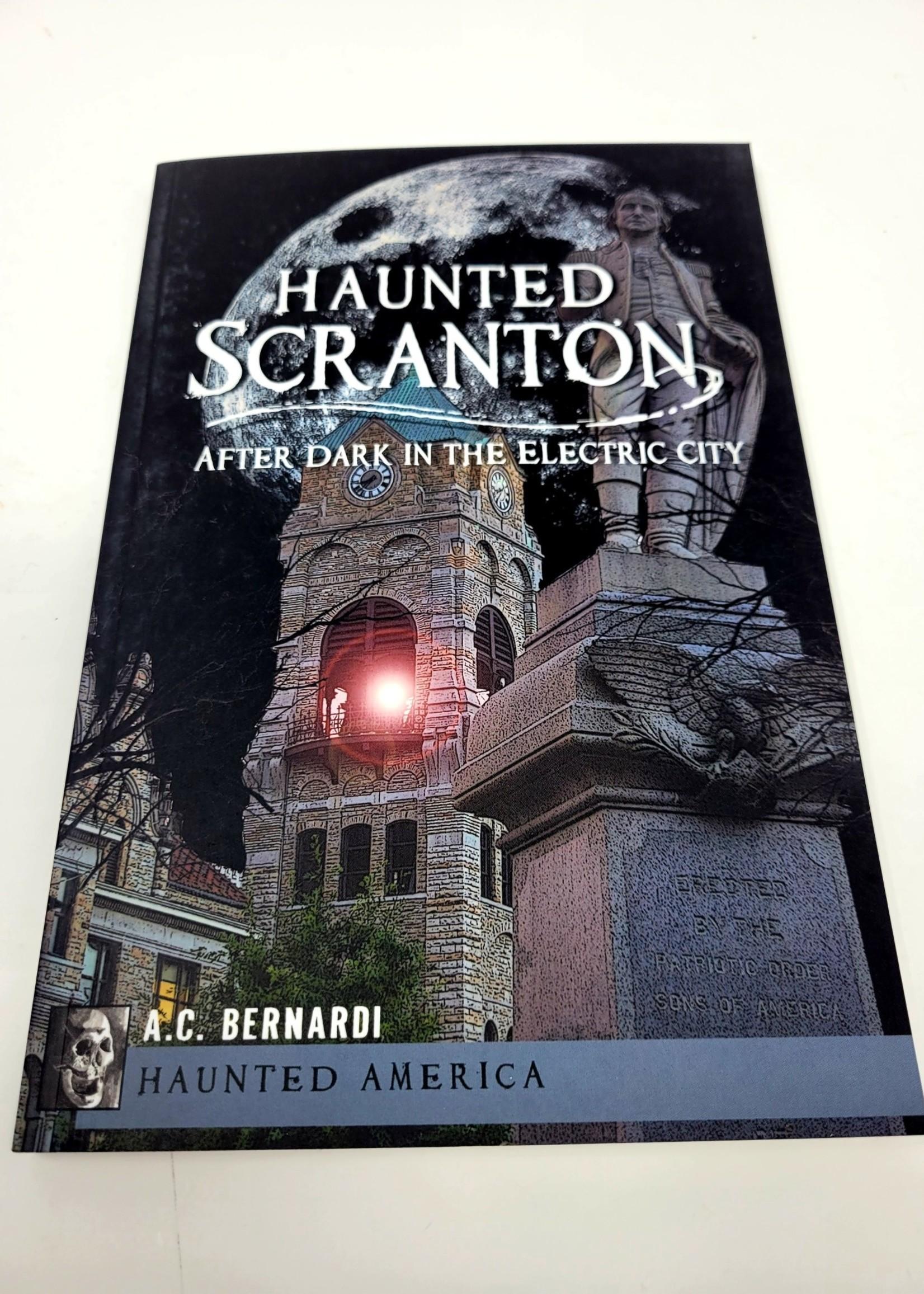 Haunted Scranton - A.C. Bernardi