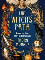 The Witch's Path - BY THORN MOONEY