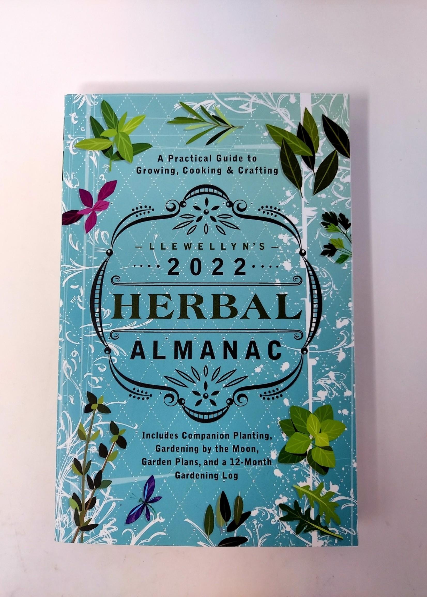 2022 Herbal Almanac-A PRACTICAL GUIDE TO GROWING, COOKING & CRAFTING