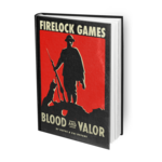 Blood And Valor Core Rulebook