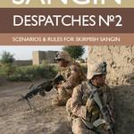 Sangin Despatches No. 2